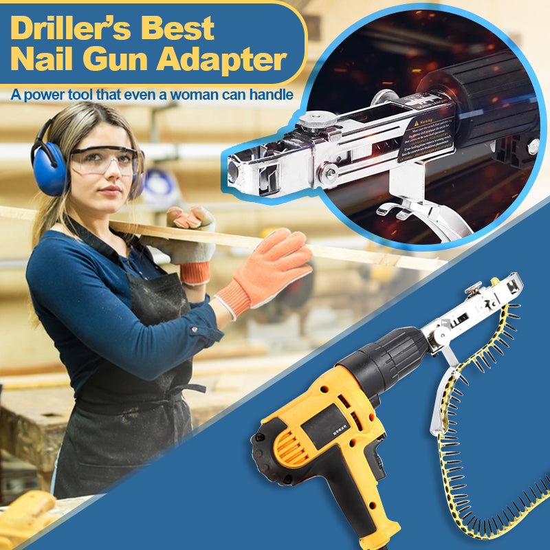 Driller's Best – Nail Gun Adapter