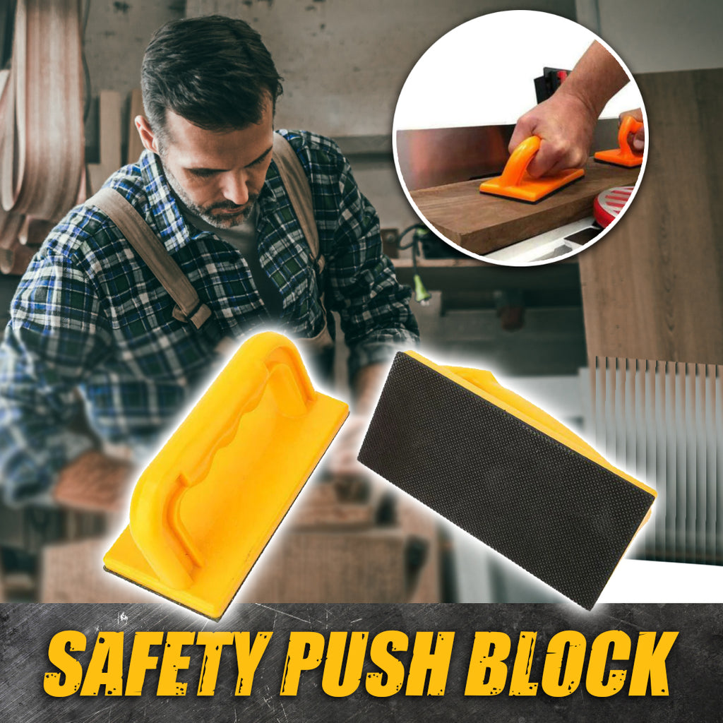 Safety Push Block