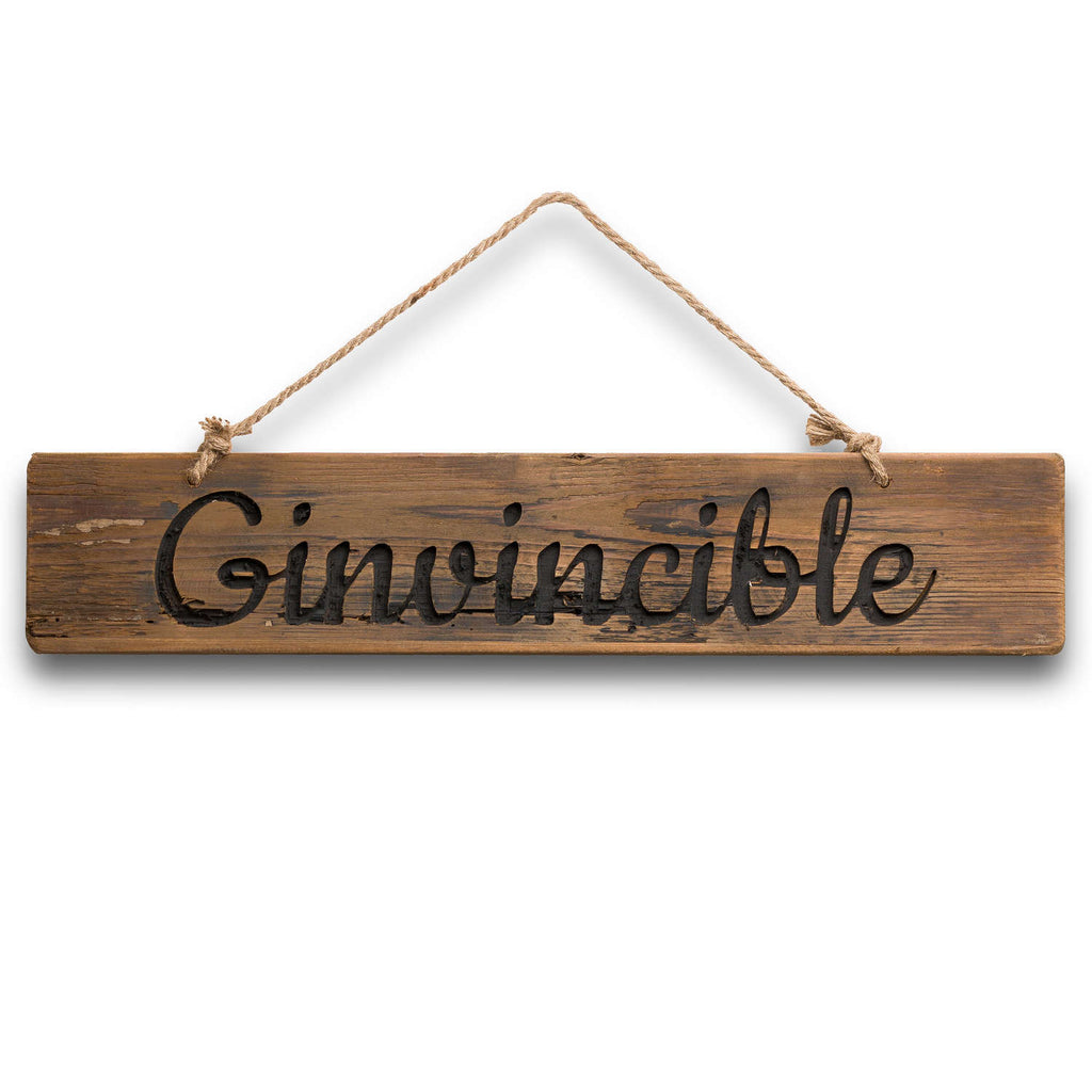 Ginvincible Rustic Wooden Message Plaque