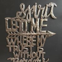 """Spirit Lead Me Where My Trust Is Without Borders"""