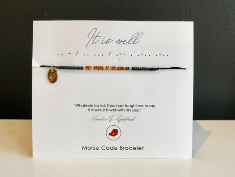 It Is Well, Morse Code Bracelet