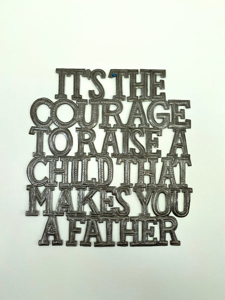It's takes courage