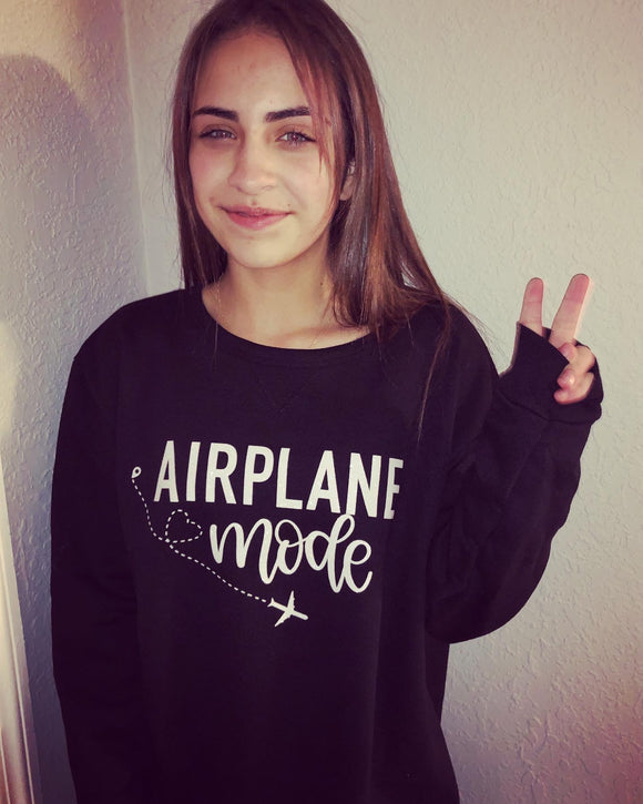 Airplane Mode Sweatshirt/Tee