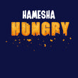 theatomstores1,Hamesha Hungry - Men's Tee,Hamesha Hungry