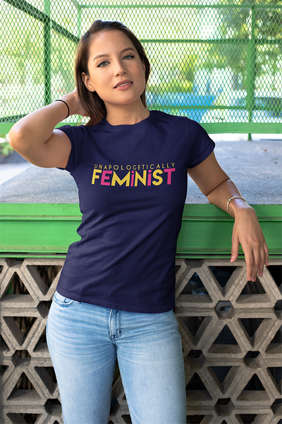 Unapologetically Feminist - Women's Tee - The Atom Stores