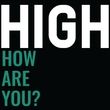 High how are you - Black