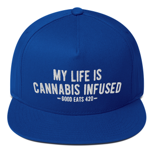 My Life Is Cannabis Infused Flat Bill Snapback