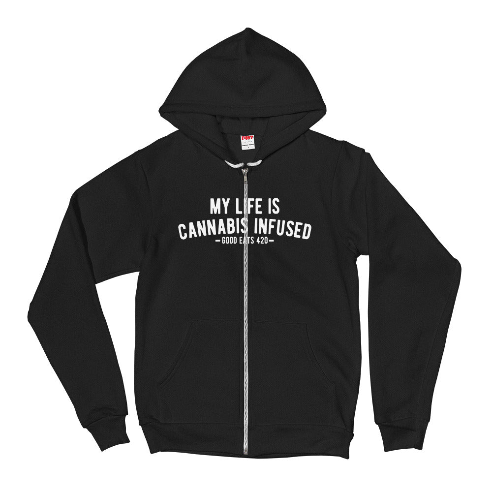 My Life Is Cannabis Infused Zip Hoodie