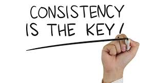 Consistency is the key to success