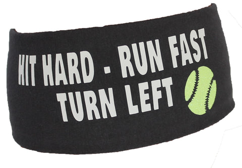 Hit Hard, Run Fast, Turn Left Softball Janiband