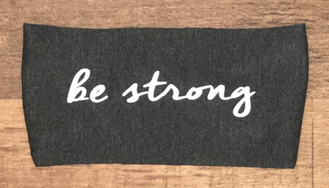 Be Strong Janiband