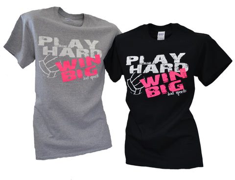 Play Hard Win Big SS Tshirt Bad Sportz