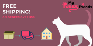 Free Shipping on orders over $50 - My Purry Friends