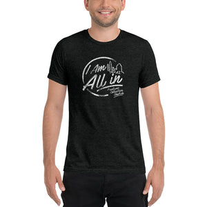 I Am All In - Short sleeve t-shirt