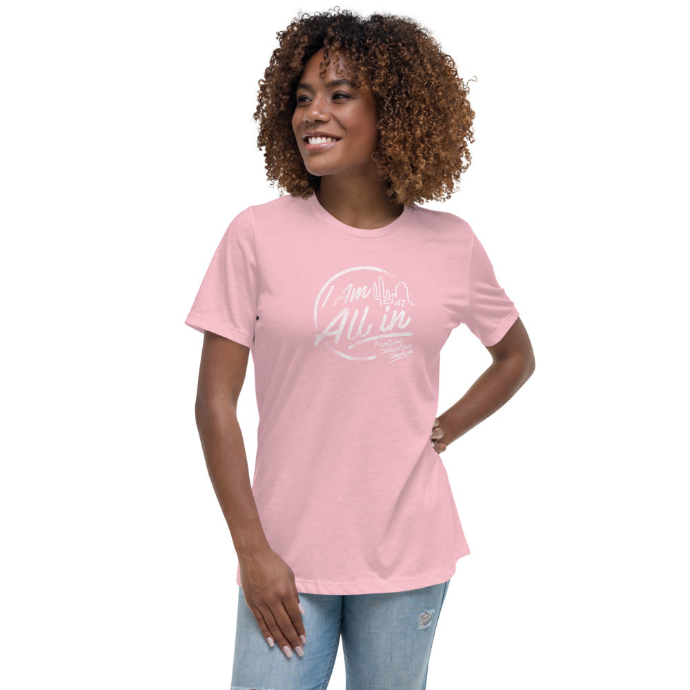 I Am All In - Women's Relaxed T-Shirt