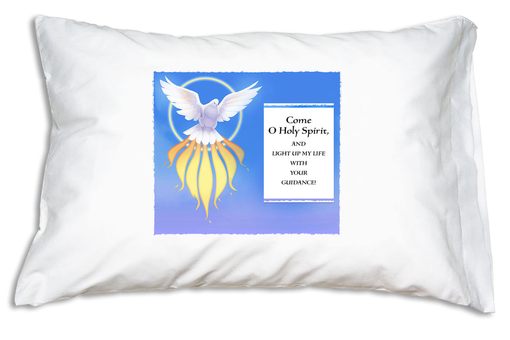 Nurture the faith of family and friends with the gift of a Holy Spirit: Light Up My Life! Prayer Pillowcase.