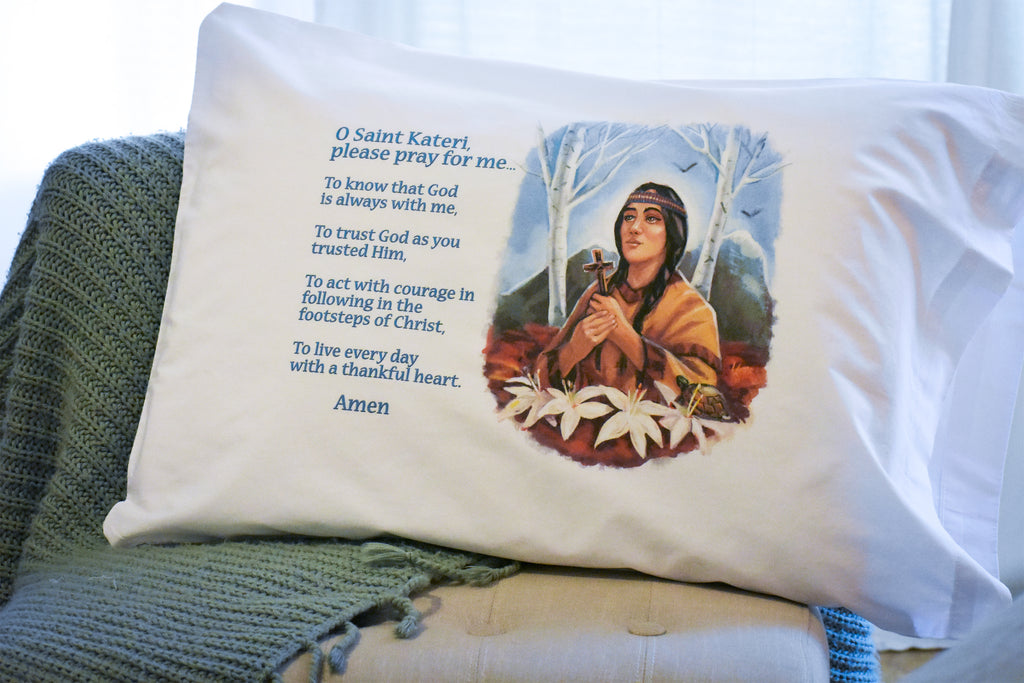 St. Kateri Prayer Pillowcase for your Catholic home decor.