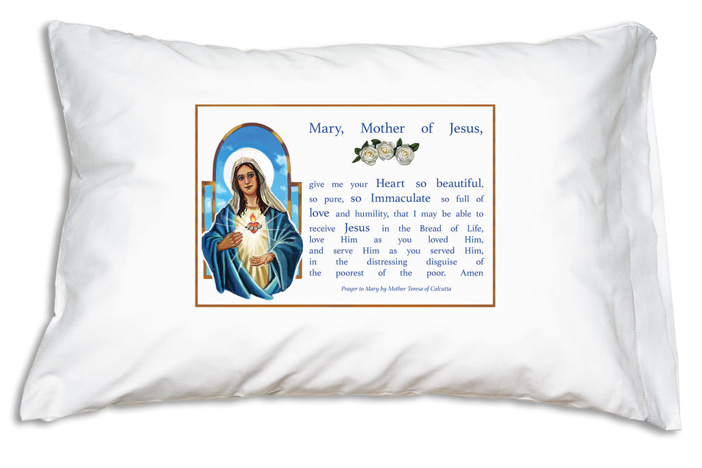 Mother Teresa's Prayer to Mary Prayer Pillowcase features a radiant portrait of the Immaculate Heart of Mary and Mother Teresa's own prayer.