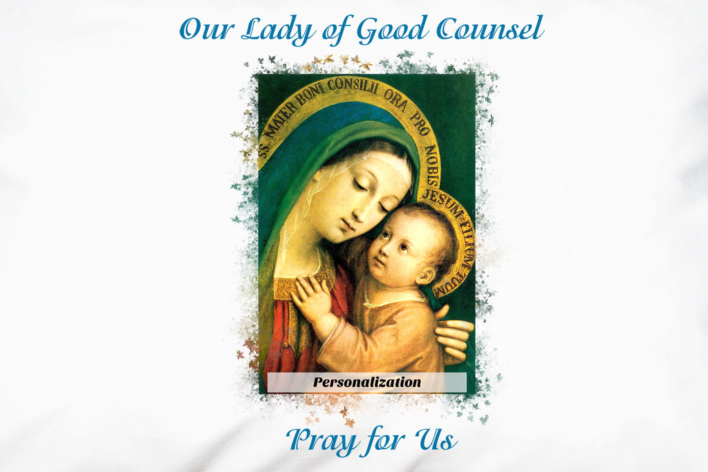 Our Lady of Good Counsel Pray for Us on personalized pillowcase.