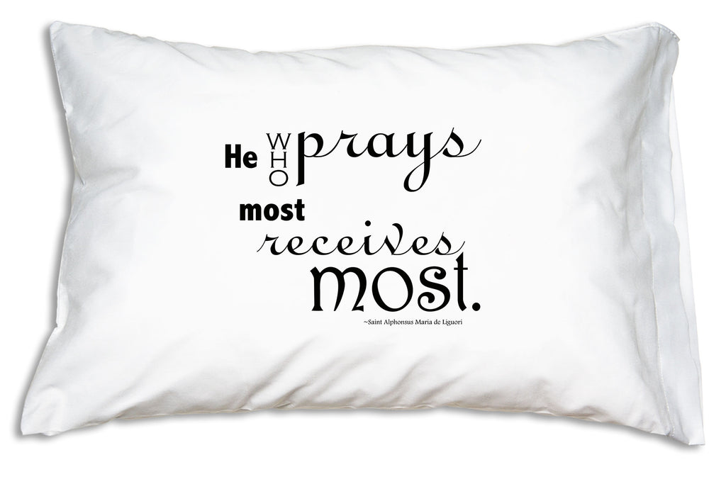 Saint Alphonsus Liguori quote about prayer featured on this Prayer PIllowcase