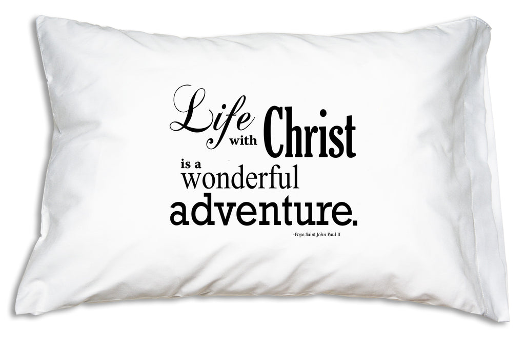 "Pope Saint John Paul II's quote ""Life with Christ is a wonderful adventure"" encourages us to live in hope and gratitude."