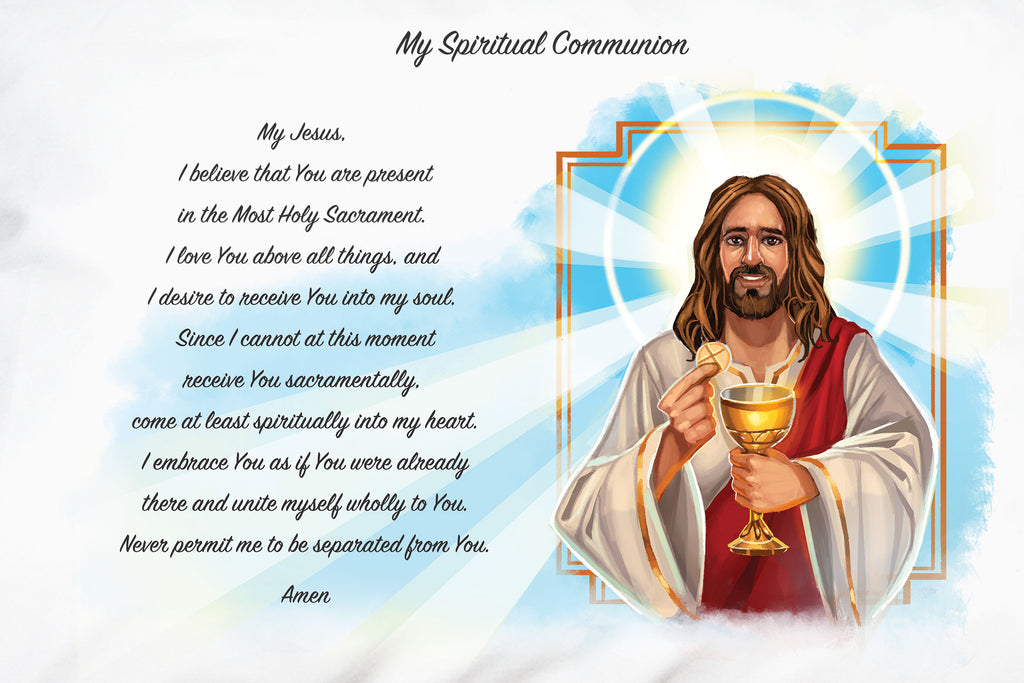 Here is a closeup of the beautiful traditional prayer used for the holy practice of making a Spiritual Communion.