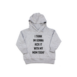 Kick It With Mom - Toddler Hoodie