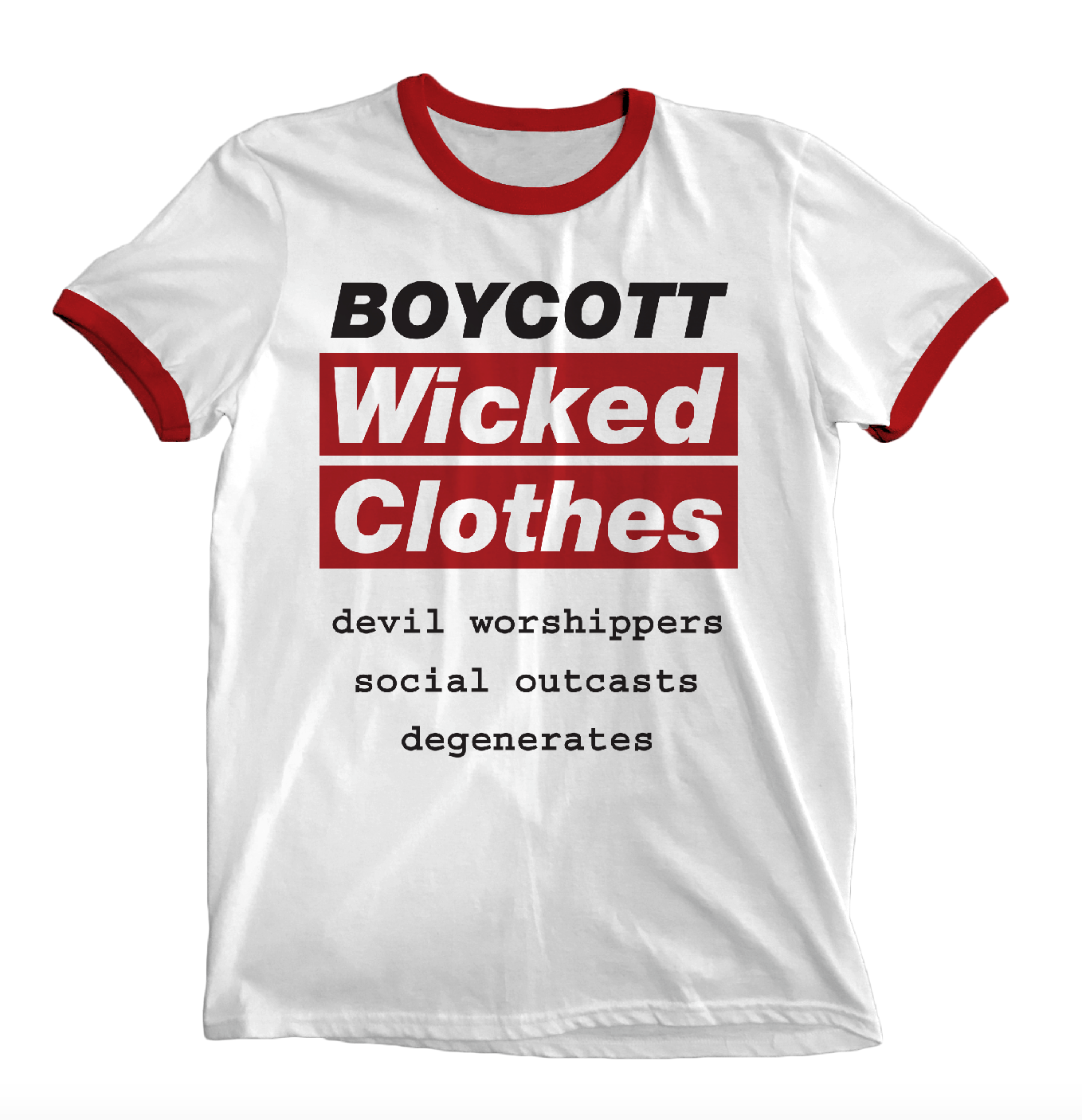 'Boycott Wicked Clothes' Ringer Shirt
