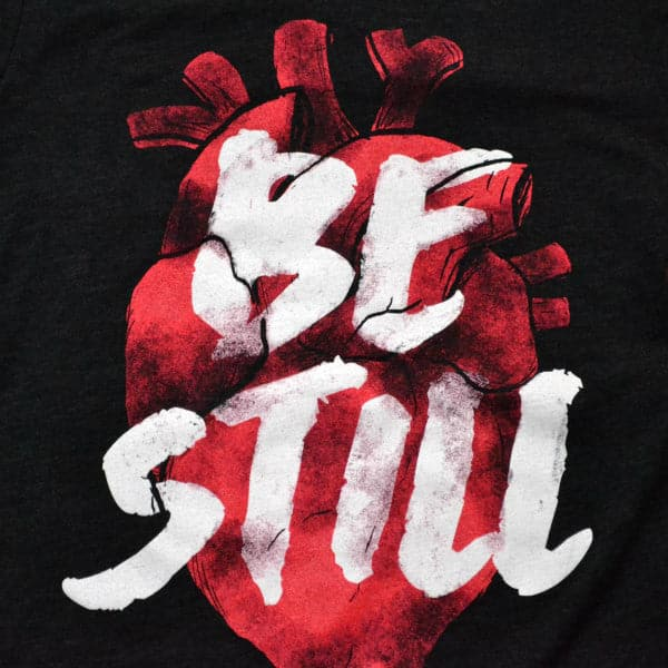 'Be Still, My Heart' Shirt