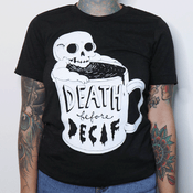 'Death Before Decaf' Shirt