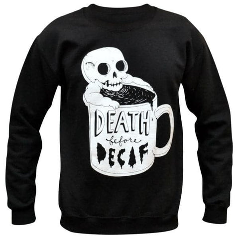 'Death Before Decaf' Sweater