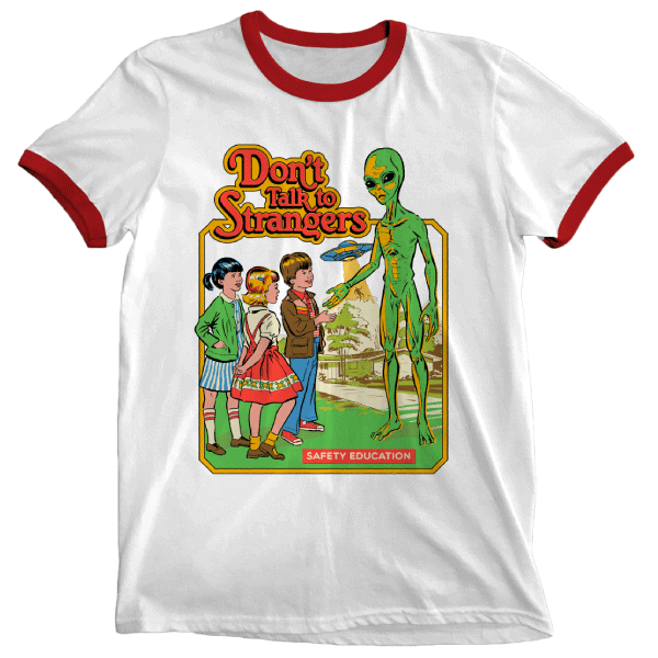 'Don't Talk to Strangers' Ringer Shirt