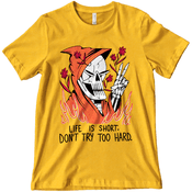 'Don't Try Too Hard' Shirt