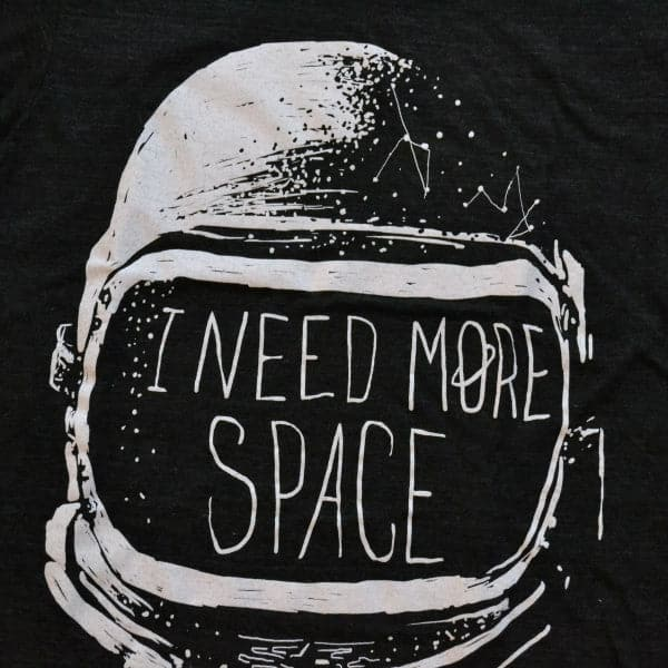 'I Need More Space' Shirt