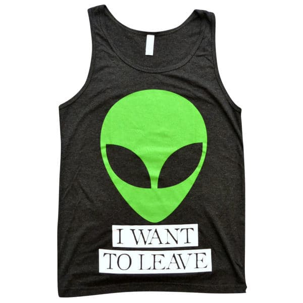 'I Want to Leave' Tank Top