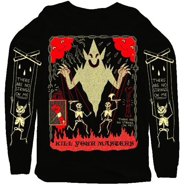 'Kill Your Masters' Sweatshirt