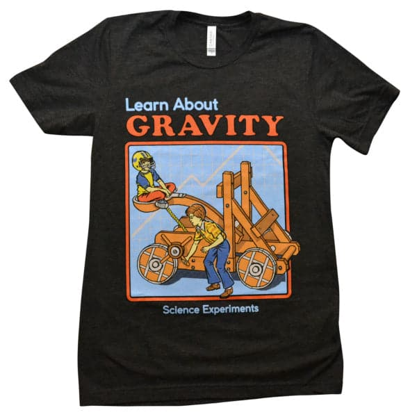 'Learn About Gravity' Shirt