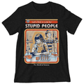'Cure For Stupid People' Shirt