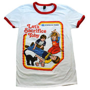 'Let's Sacrifice Toby' Ringer Shirt