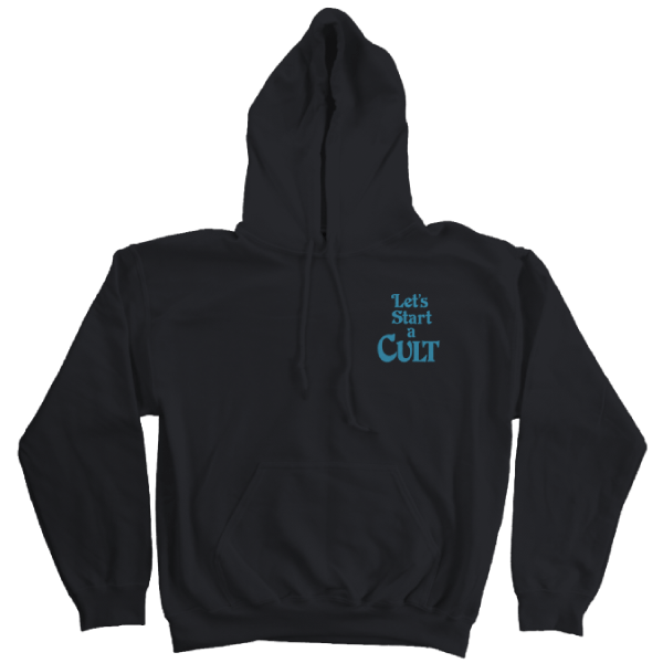 'Let's Start a Cult' Hoodie