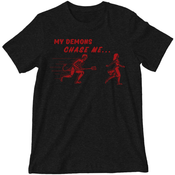 'My Demons Chase Me' Shirt