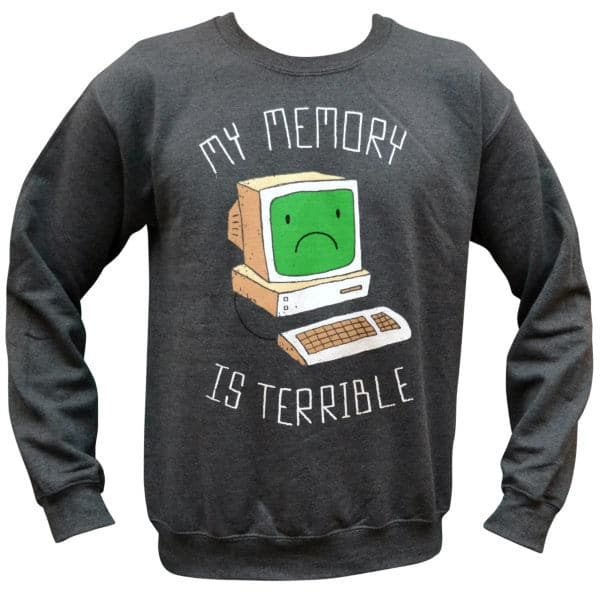 'My Memory is Terrible' Sweater