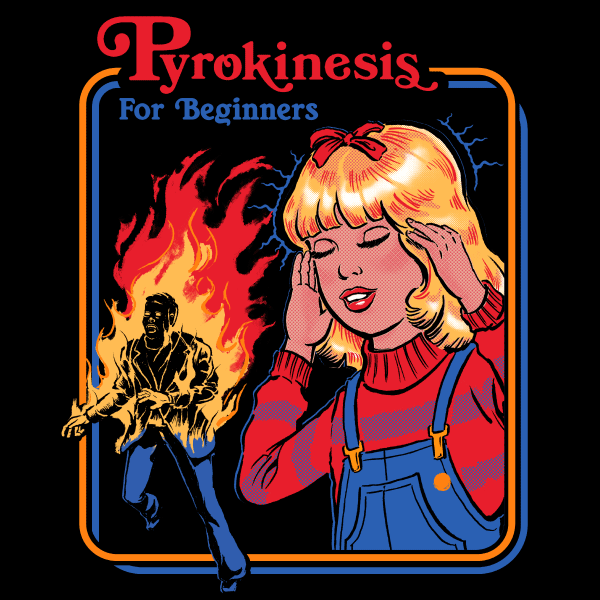 'Pyrokinesis for Beginners' Sweatshirt