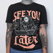 'See You Later' Shirt