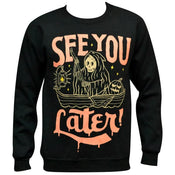 'See You Later' Sweatshirt