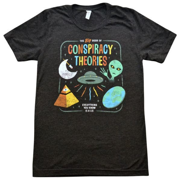 'Conspiracy Theories' Shirt