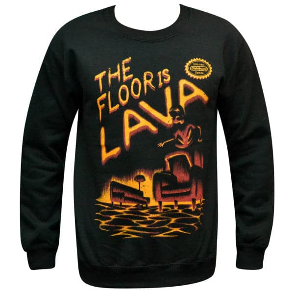 'The Floor is Lava' Sweater