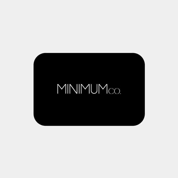 Digital Gift Card - Minimum Co.