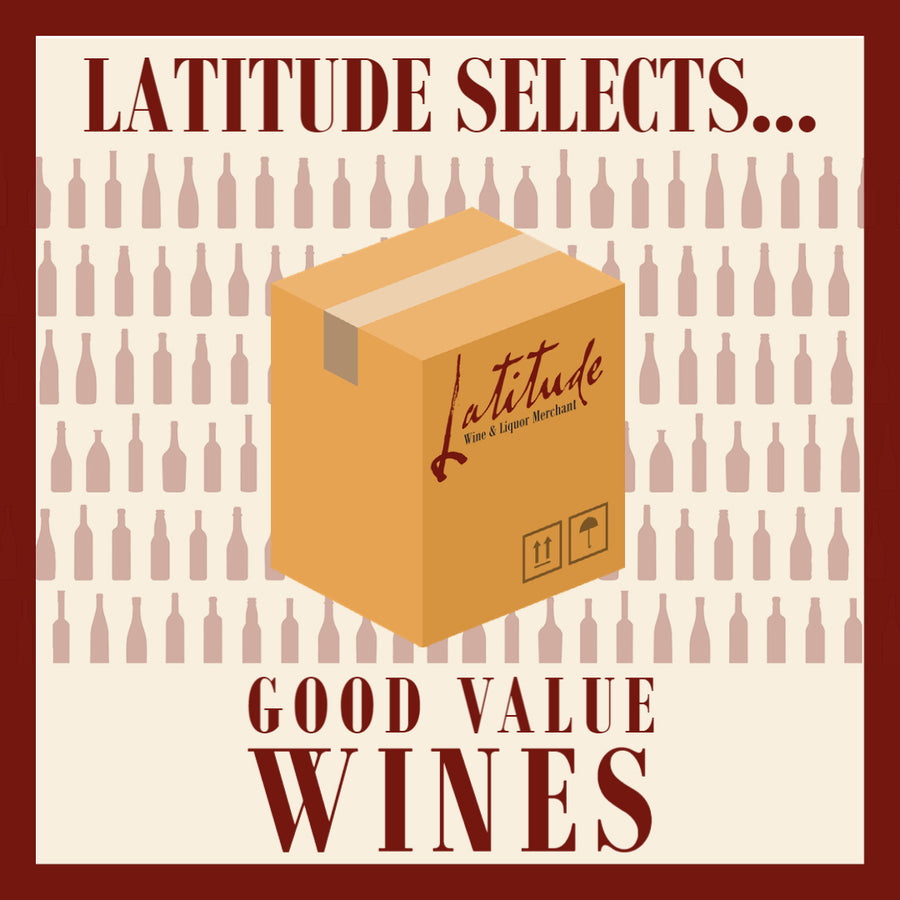 Latitude Selects... Good Value Wines