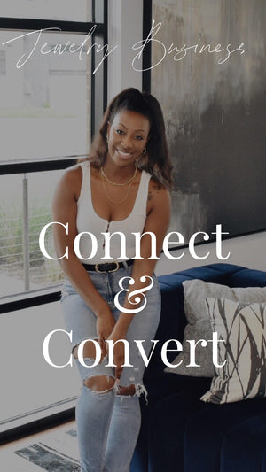1:1 Connect & Convert- How to Turn Instagram Followers into Customers!